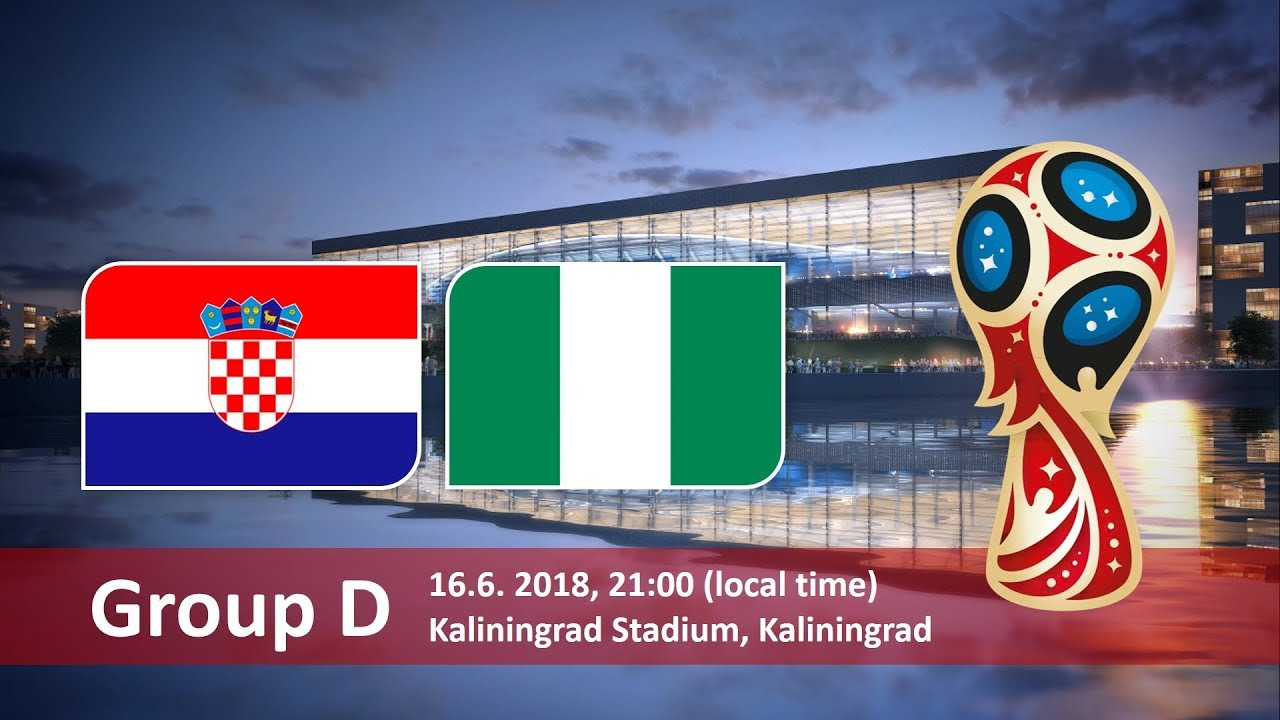 Croatia Vs Nigeria FIFA World Cup 2018 Betting Odds